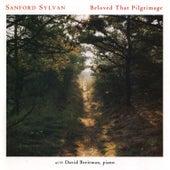 Beloved That Pilgrimage by Sanford Sylvan