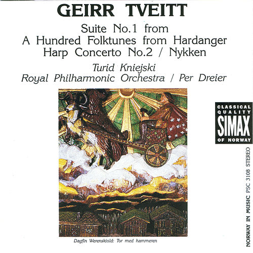 Geirr Tveitt: Suite No.1; Harp Concerto; Nykken by Various Artists