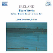 Piano Works Vol. 1 by John Ireland