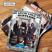 Livin' Like Hustlers by Above The Law