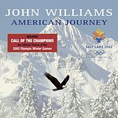 American Journey-Winter Olympics 2002 by John Williams
