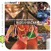 Pure Brazil Ii - Rio Bahia Carnival by Various Artists