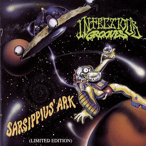 Sarsippius' Ark (limited Edition) by Infectious Grooves