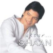 Aksar... by Shaan