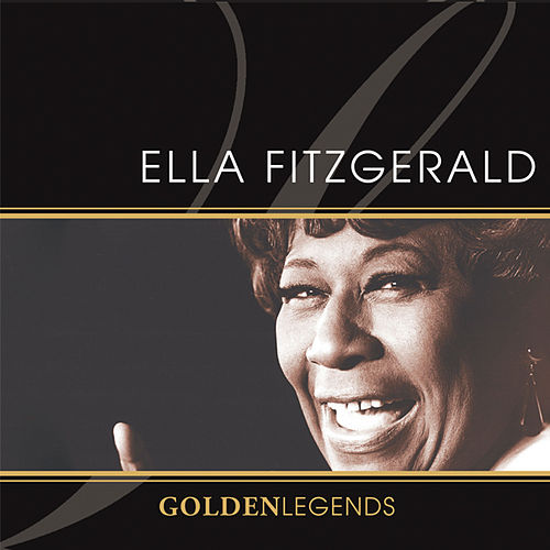 Golden Legends: Ella Fitzgerald by Ella Fitzgerald