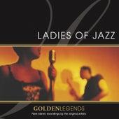 Golden Legends: Ladies Of Jazz by Various Artists