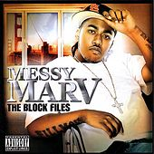 The Block Files by Messy Marv