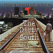 The Dirty South (Original Motion Picture Soundtrack) de Various Artists