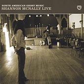 North American Ghost Music by Shannon McNally