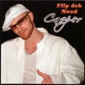 Flip The Mood von Casper