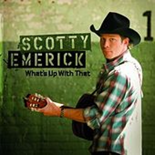 What's Up With That by Scotty Emerick