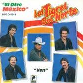 El Otro Mexico by Los Tigres del Norte