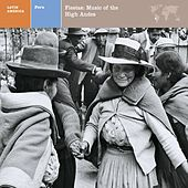 LATIN AMERICA  PERU: FIESTAS: MUSIC OF THE HIGH ANDES by Various Artists