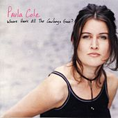 Where Have All The Cowboys Gone by Paula Cole