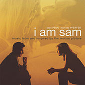 I Am Sam - Music from and inspired by the Motion Picture by Various Artists
