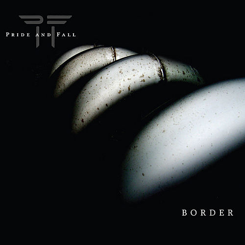 Border by Pride And Fall