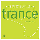 Perfect Playlist Trance, Vol. 2 by Various Artists