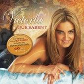 Que Saben by Victoria