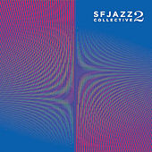 2 by SF Jazz Collective