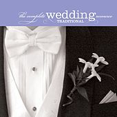 The Complete Wedding Music Resource - Traditional by Various Artists