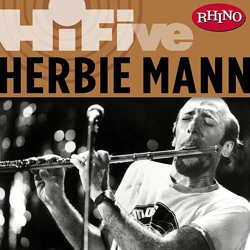 Rhino Hi-Five: Herbie Mann by Herbie Mann