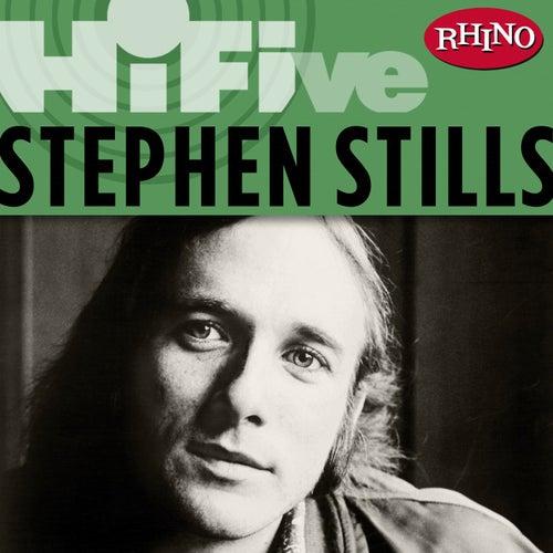 Rhino Hi-Five: Stephen Stills by Stephen Stills