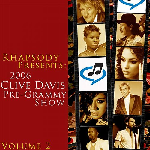 2006 Clive Davis Pre-Grammy Party - Volume 2 by Various Artists