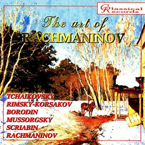 The Art of Rachmaninov Vol 8 by Sergei Rachmaninov
