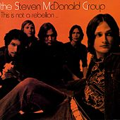 This Is Not A Rebellion by The Steven McDonald Group