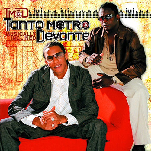 Musically Inclined by Tanto Metro & Devonte