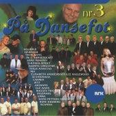 PÃ¥ Dansefot 3 by Various Artists