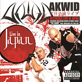 Live In Japan (explicit) by Akwid