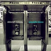 Exquisite Stereo by Deborah Conway