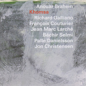 Khomsa von Anouar Brahem