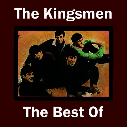 The Best of The Kingsmen by The Kingsmen