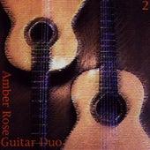 Amber Rose Guitar Duo 2 by Amber Rose Guitar Duo
