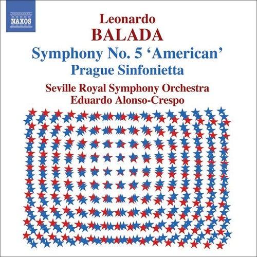 Balada: Symphony No. 5 / Prague Sinfonietta / Divertimentos by Leonardo Balada