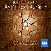 Tavener: Lament For Jerusalem by John Tavener