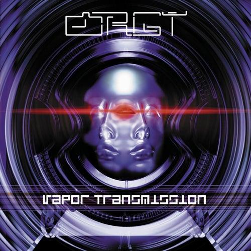 Vapor Transmission by Orgy