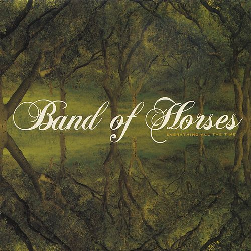 Everything All The Time de Band of Horses