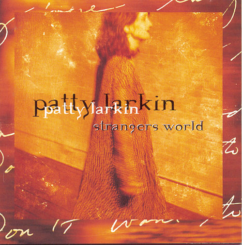 Strangers World by Patty Larkin