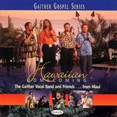 Hawaiian Homecoming by Bill & Gloria Gaither