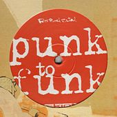 Punk To Funk by Fatboy Slim