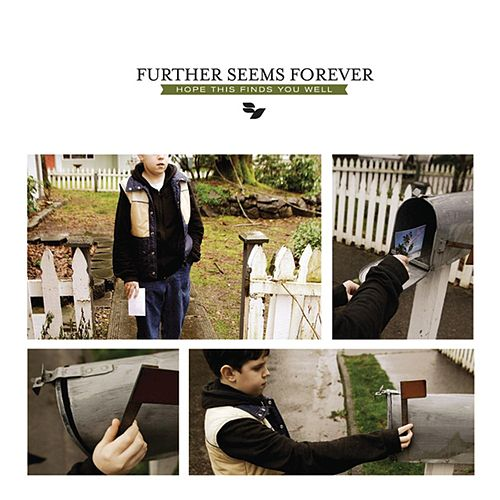 Hope This Finds You Well (best Of) by Further Seems Forever