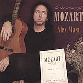 In the Name of Mozart by Alex Masi