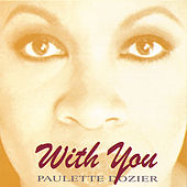 With You by Paulette Dozier