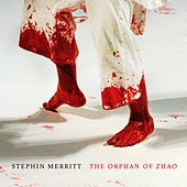 The Orphan of Zhao de Stephin Merritt