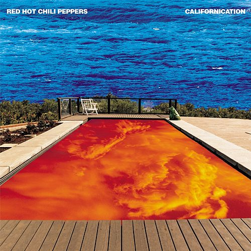 Californication by Red Hot Chili Peppers