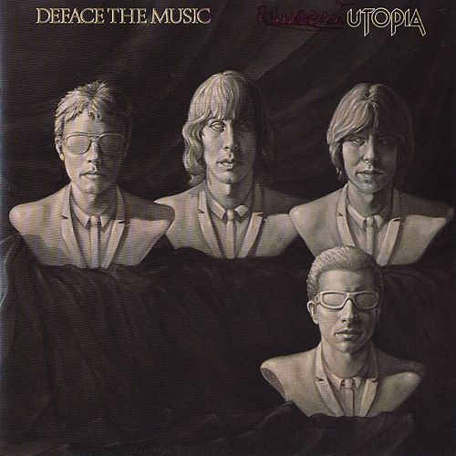 Deface The Music by Utopia