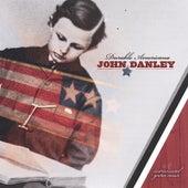 Durable Americana by John Danley